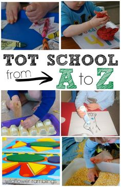 Tot School from A to Z - Wildflower Ramblings