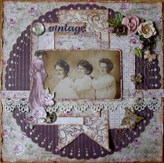 Vintage Beauty ~ Feminine heritage page with lace border and dimensional flowers.