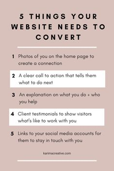 5 elements you need on your website to convert clients and earn more. Website tips for small business owners by Karima Creative. Find out how to structure your website and what kind of content you need to truly make an impact as a business owner.