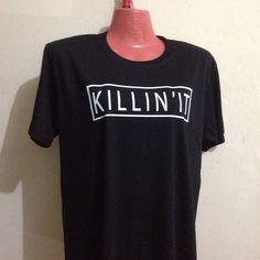 Killin' It customizable Heat Press, Shirt Designs, Instagram Posts, Mens Tops, Shirts, Color, Fashion, Moda, Fashion Styles