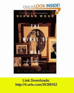 The Winds of War (9780316952668) Herman Wouk , ISBN-10: 0316952664  , ISBN-13: 978-0316952668 ,  , tutorials , pdf , ebook , torrent , downloads , rapidshare , filesonic , hotfile , megaupload , fileserve