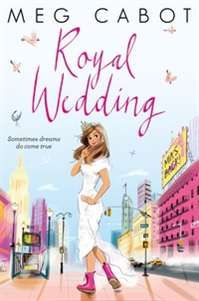 Royal Wedding by Meg Cabot in the Kids' Book Club at Eason