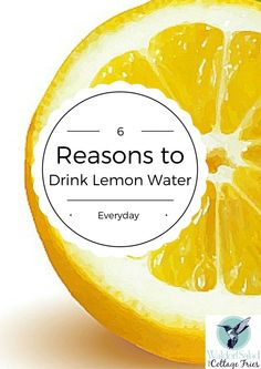 6 Reasons to Drink Lemon Water Everyday - Waldorf Salad and Cottage Fries