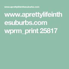 www.aprettylifeinthesuburbs.com wprm_print 25817