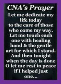 CNA's Prayer... Cna Nurse, Nurse Humor, College Nursing, Nursing Career, Nurse Quotes, Nurse Gifts, Caregiver, Nursing Assistant Week, Medical Assistant