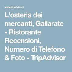 L'osteria dei mercanti, Gallarate - Ristorante Recensioni, Numero di Telefono & Foto - TripAdvisor