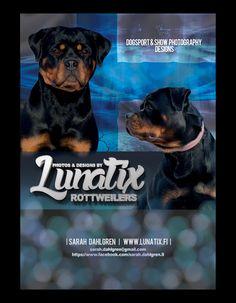 Photos & Designs by Lunatix Rottweilers  Dogsport & Show Photography Sarah Dahlgren  Finland sarah.dahlgren@gmail.com www.Lunatix.fi www.facebook.com/sarah.dahlgren.9