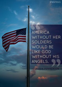 Memorial Day, July - Red, White, Blue - patriotic quotes for the red, white and blue. Military Quotes, Military Life, Military Dogs, I Love America, God Bless America, Patriotic Quotes, American Soldiers, American Flag, American Pride