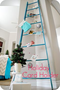 Make a DIY ladder to display stockings, cards or advent calendar.