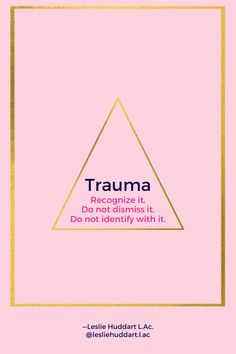 """A quote about trauma, specifically SNEAKY TRAUMA—""""Trauma: Recognize it. Do not dismiss it. Do not identify with it."""" True Identity, Spiritual Quotes, Things To Know, Trauma, Spirituality, Healing, Spirit Quotes, Spirituality Quotes, Spiritual"""