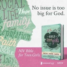 No issue is too big for God. NIV Bible for Teen Girls from Zondervan