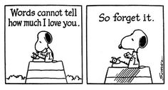 10 Life Lessons from the Peanuts Gang: 3. Some things are better left unsaid.