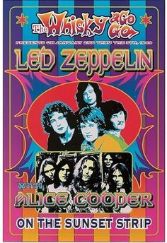 Led Zeppelin Alice Cooper at Whisky A Go Go Poster 1969