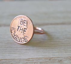 Penny Ring Be the Change- Jewelry, Birthday Gift, Simple, Handmade, Ring, Custom Jewelry, chic, eco-friendly, copper