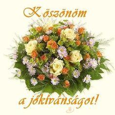 köszönöm a köszöntést idézetek - Google keresés Anniversary Flowers, Wedding Anniversary, Victorian Vases, Wedding Vases, Name Day, My Flower, Diy And Crafts, Floral Wreath, Wreaths