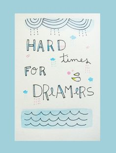 Original Watercolour Illustration Drawing Hard Times for Dreamers size A5. $22.00, via Etsy.