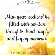 Image result for happy weekend quotes pinterest
