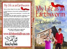 My Life as an Earthworm, by K. Osborn Sullivan, TBR Summer 2012