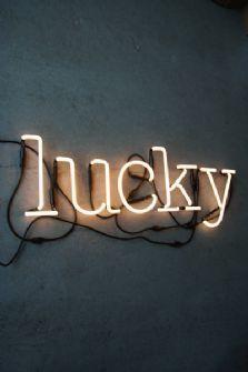 neon.  For lucky