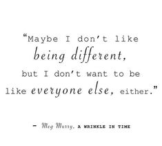 Meg Murry A Wrinkle in Time Need Quotes, Time Quotes, Book Quotes, Words Quotes, Sayings, Qoutes, Identity Quotes, A Wrinkle In Time, Great Memes
