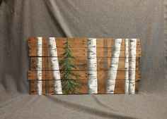 Reclaimed pallet white birch wall decor Painting, Hand Painted Distressed, Evergreen tree, pallet, White Birch, upcycled rustic shabby by TheWhiteBirchStudio on Etsy https://www.etsy.com/listing/248479893/reclaimed-pallet-white-birch-wall-decor