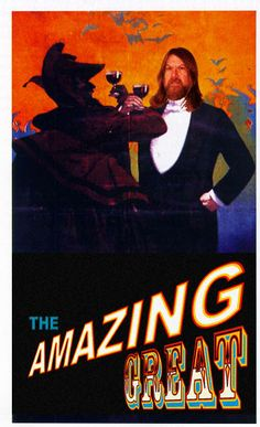 """The Amazing Great."" Based on a classic Kellar Poster."
