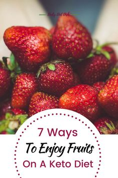Keto diet fruit list, keto diet fruits, and keto fruits to avoid. #healthy #diet #lowcarb #ketogenic