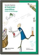 El barman cientifico  Autor: Facundo Di Genova  Editorial: Siglo21 Editorial, Reading, Books, Bartender, Science, Beverages, Author, Livros, Word Reading