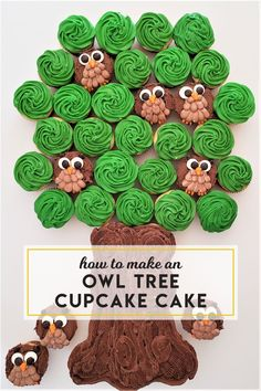 Adorable owls in a tree cupcake idea! Cupcake Tree, Cupcake Icing, Cupcake Cakes, Bird Cakes, Fruit Cakes, Chocolate Buttercream Recipe, Orange Frosting, Owl Cupcakes, Pull Apart Cupcakes