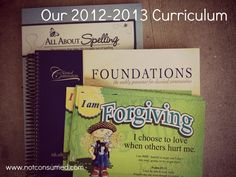2012-2013 Homeschool Curriculum. 3rd grade, 2nd Grade, and Kindergarten.