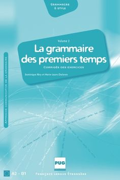 Znith mthode de franais a2 zenith is a ready to use method grammaire des premiers temps la designed for students of french language level a2 fandeluxe Images
