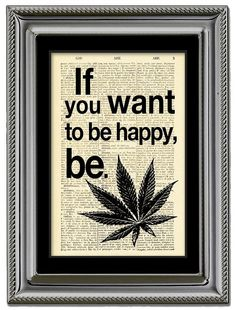 Cannabis, Be Happy quote on dictionary print.