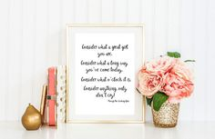 Alice in Wonderland Through the Looking Glass quote digital print:  Consider what a great girl you are, Consider what a long way youve come today,