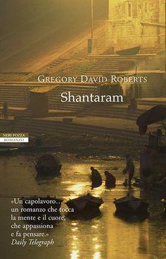Il libro del mese: Shantaram, di Gregory David Roberts. Grazie ad Otil Farg per la recensione.