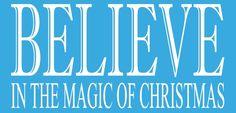 Belive in Christmas Vinyl Decal