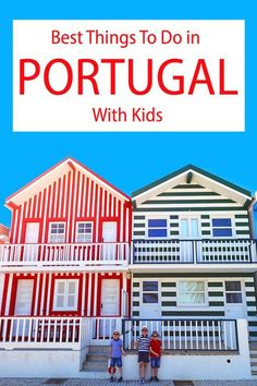 Best things to do in Portugal with kids