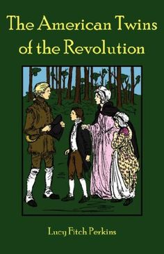 The American Twins of the Revolution by Lucy Fitch Perkins.  February read-aloud.  (Didn't finish.  Felt too scary right now.)