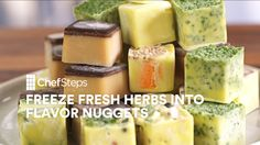 Waste Less!  Leftover herbs that you don't know what to do with? Check out ChefSteps Tips & Tricks: Freeze Fresh Herbs Into Flavor Nuggets