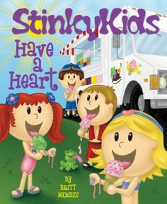 StinkyKids Have A Heart (Hardcover): $16.95