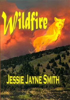 WILDFIRE cover published under pseudonym Jessie Jayne Smith. For a tour of this fictional setting, you're invited to my WILDFIRE board. Fiction Novels, Save Her, Youre Invited, Peace Of Mind, Short Stories, Jessie, Cover Art, Journey, Tours
