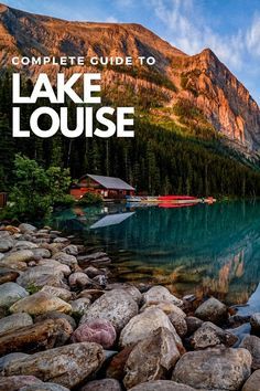 A comprehensive guide for visiting Lake Louise, Alberta Yoho National Park, National Parks, Jasper Park, Visit Canada, Things To Do, Road Trip, Places, Water, Travel