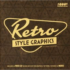 Retro Style Graphics (1000'S Design Style Palettes)