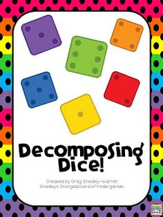 FREE decomposing numbers activity.  Students cut and paste dice to make a number and record the number sentence!