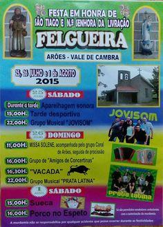 Festa em Honra de São Tiago e N.ª Senhora da Livração > 25, 26 Julho e 1 Agosto 2015 @ Felgueira, Arões, Vale de Cambra