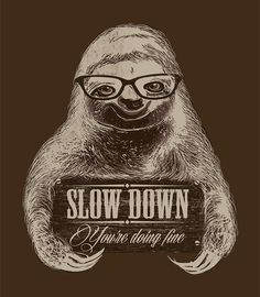 """slow down"" t-shirt"