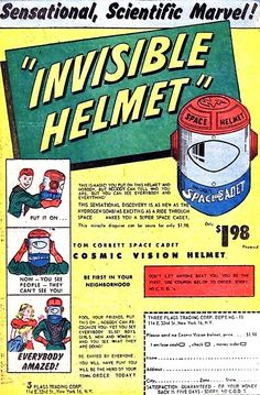 "Tom Corbett Space Cadet Cosmic Vision Helmet - ""You put on this helmet and nobody, but nobody can tell who you are. But you can see everybody and everything!"""