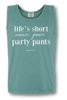 Spring Break Tank in Seafoam | Life's short. Wear your party pants.