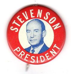 Adlai-Stevenson-For-President-Campaign-Button