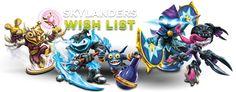 Skylanders Wish List