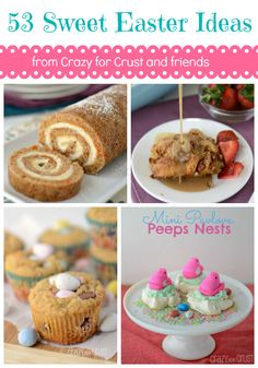 53 Sweet Easter Ideas from www.crazyforcrust.com and friends!